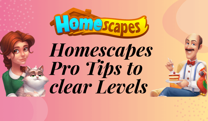 homescapes pro tips
